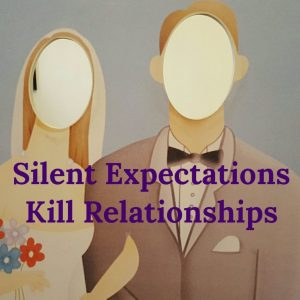 expectations,resentments,relationship problems,relationship quotes,couples quotes