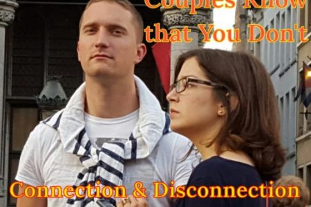 Connection & Disconnection, Learn How it Works in Relationships  Episode #36