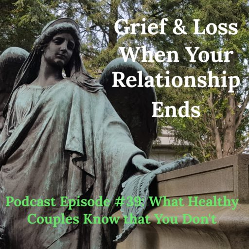 grief, grieving, loss, widow, widower, death, grieve, podcast