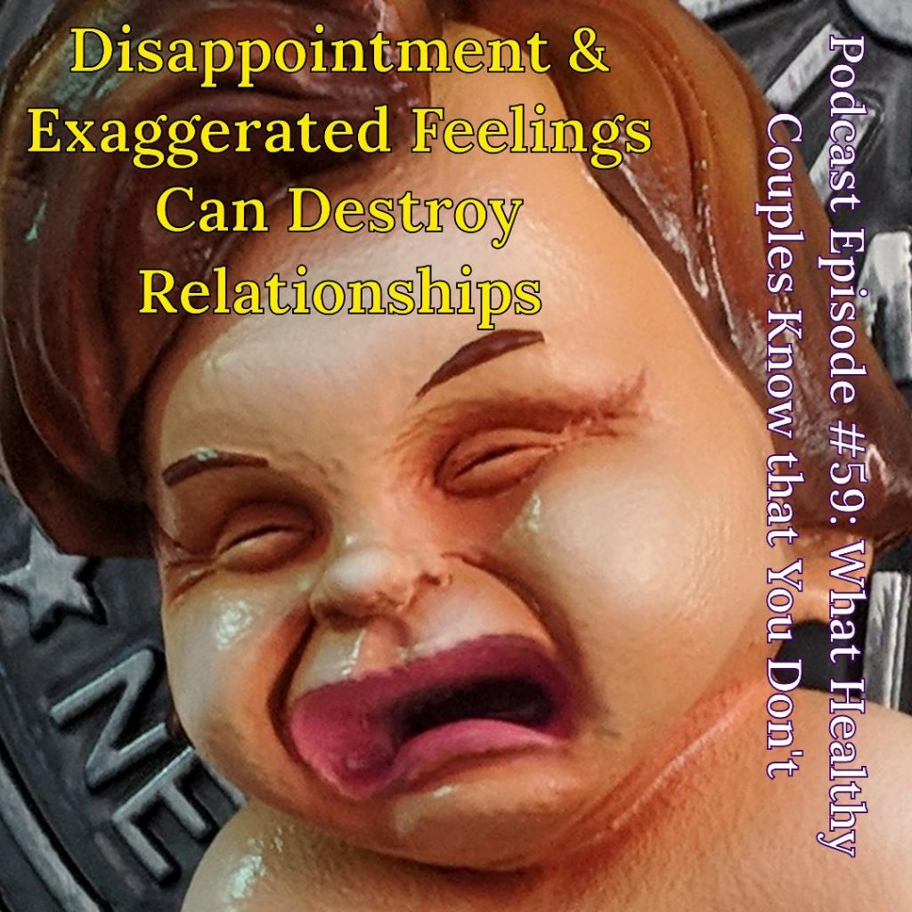 disappointment, disappointed, disappointing, disappointments, feelings, partners, relationship